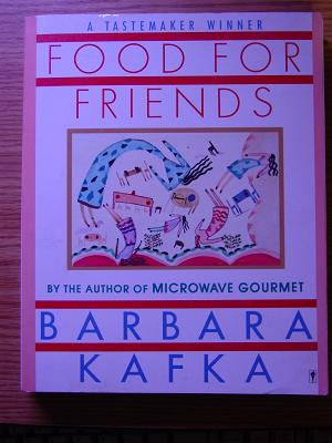 Food for Friends by Barbara Kafka