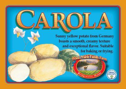 Carola label. Sunny yellow potato from Germany.