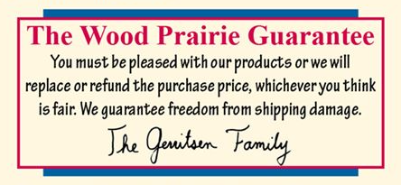 The Wood Prairie Guarantee