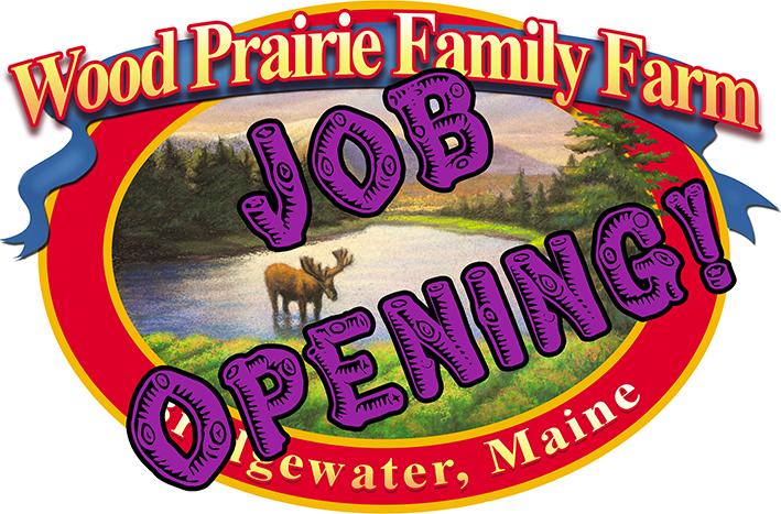 Wood Prairie Family Farm Job Opening!