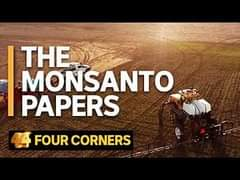 May be an image of text that says 'THE MONSANTO PAPERS FOUR CORNERS'