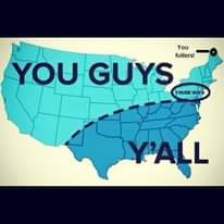 May be an image of map and text that says 'You fullers! YOU GUYS YOUSE GUYS Y'ALL'