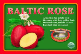 Baltic Rose label. Red potato from Germany with deep gold flesh.